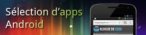 Sélection d'apps mobiles Android du jour [18 juillet 2012]