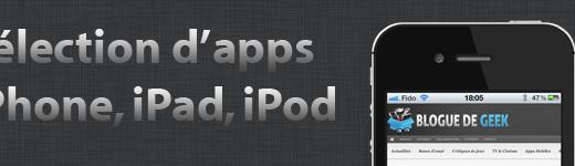 Sélection applications mobile sur iOS iPad, iPhone et iPod Touch - Entête