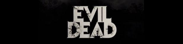 Evil Dead, le remake, la bande-annonce!
