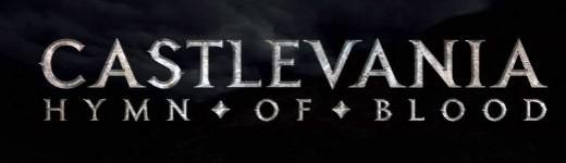 castlevania 520x150 - Castlevania: Hymn of Blood, un web série, un fan film