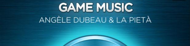 game music angele dubeau - Game Music, une découverte auditive pour les Geeks [Musique]