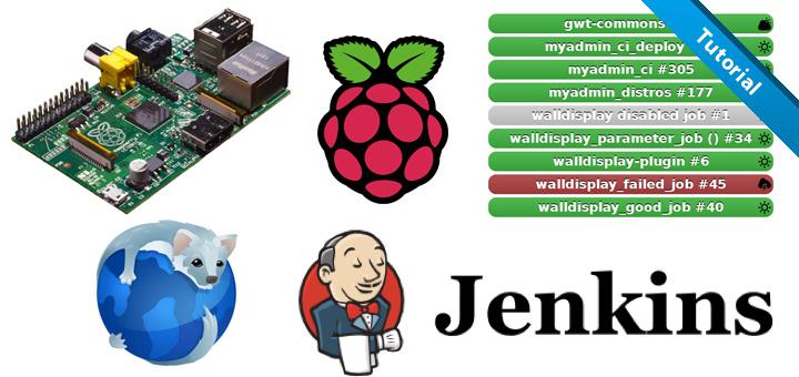 Créer un affichage mural Jenkins avec un Raspberry Pi